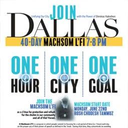 Dallas City-Wide Machsom L'Fi. Starts Monday.