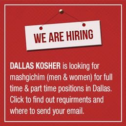 Dallas Kosher Is Hiring