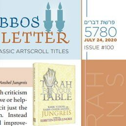 ArtScroll Shabbos Newsletter: Parshas Re'eh