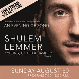 Chabad of Plano/Collin County Presents an Evening of Song with Shulem Lemmer