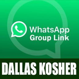 Join the Dallas Kosher WhatsApp Kashrus Alerts