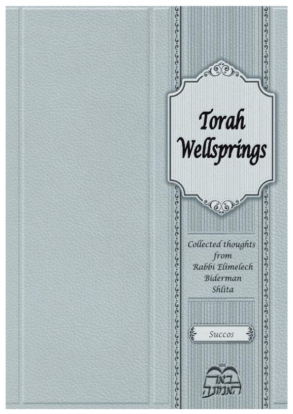 Torah Wellsprings: Succos