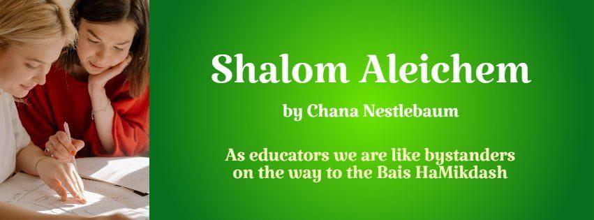 Impressions: Shalom Aleichem 1