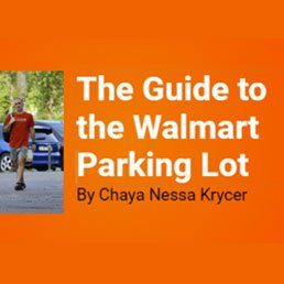 The Guide to the Walmart Parking Lot