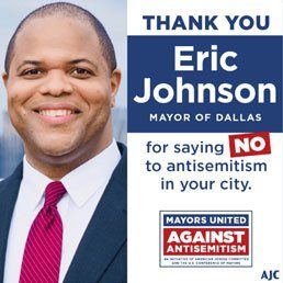 Dallas Mayor, Eric Johnson Joins the Stand Against Antisemitism