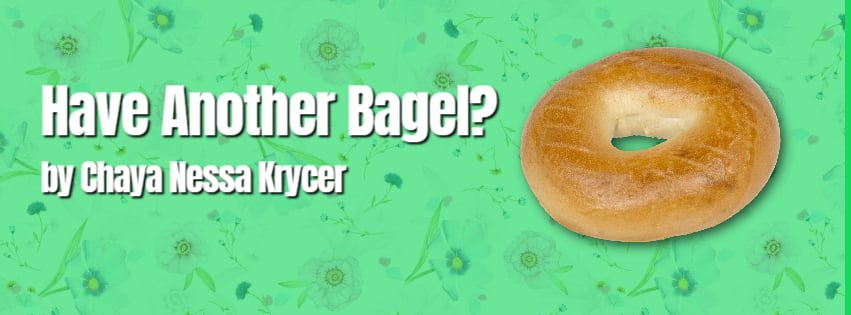 Have Another Bagel? 11