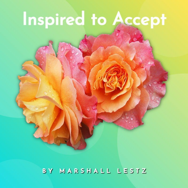Inspired to Accept 11