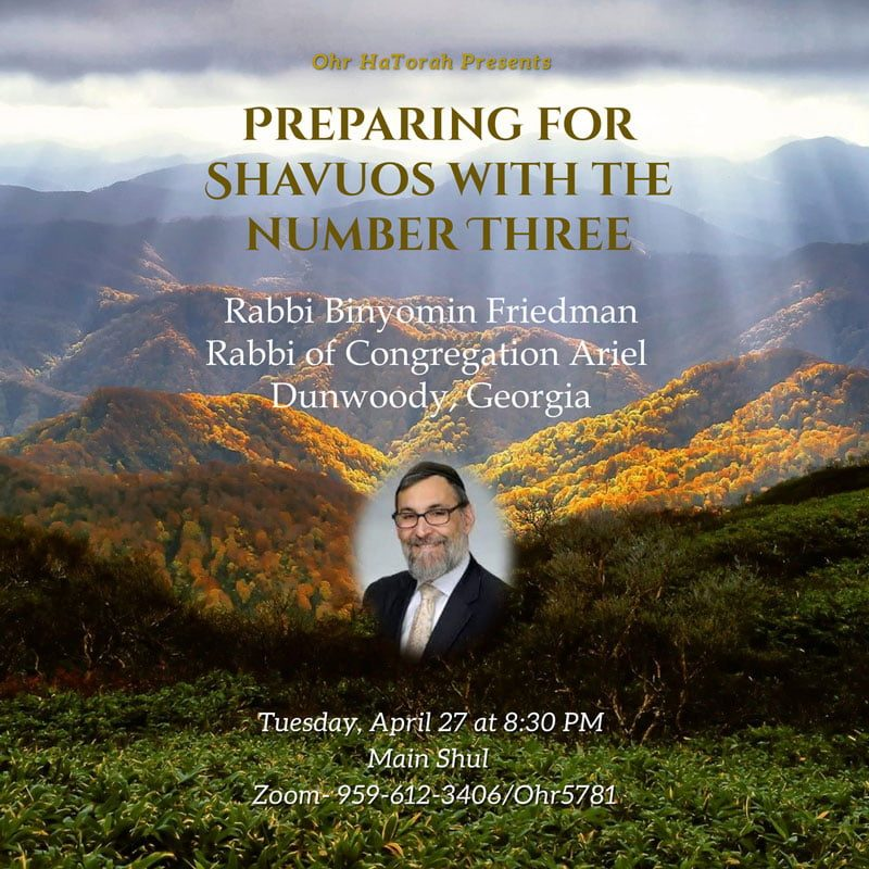 Congregation Ohr HaTorah Presents: Preparing for Shavuos with the Number Three 11