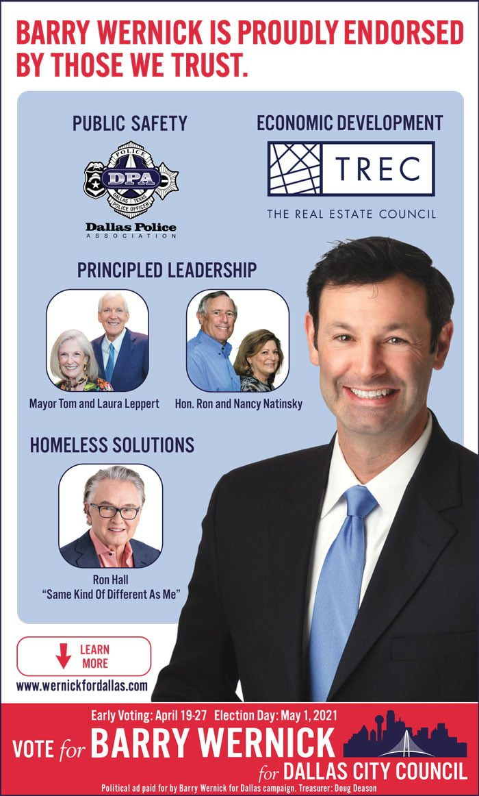 Barry Wernick is running for Dallas City Council in District 11, and is proudly endorsed by those we trust. 11