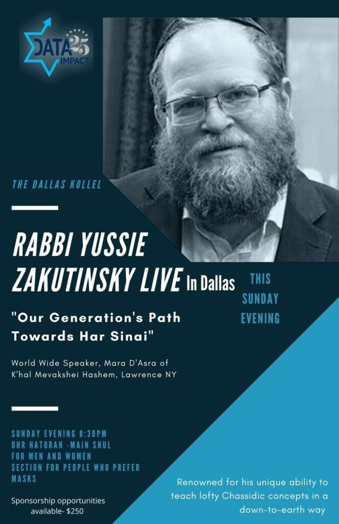 """""""Our Generation's Path Towards Har Sinai"""" with Rabbi Yussie Zakutinsky: Live in Dallas This Sunday, May 2 11"""