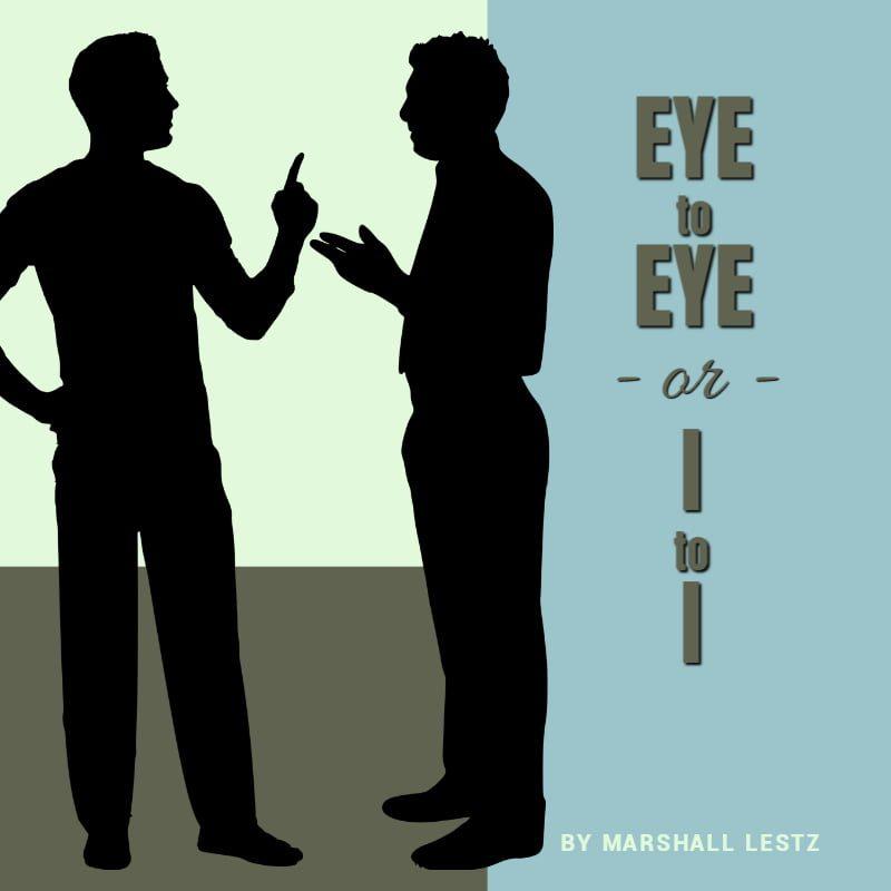 Eye to Eye, or, I to I 11