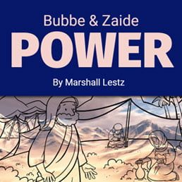 Bubbe & Zaide Power 8
