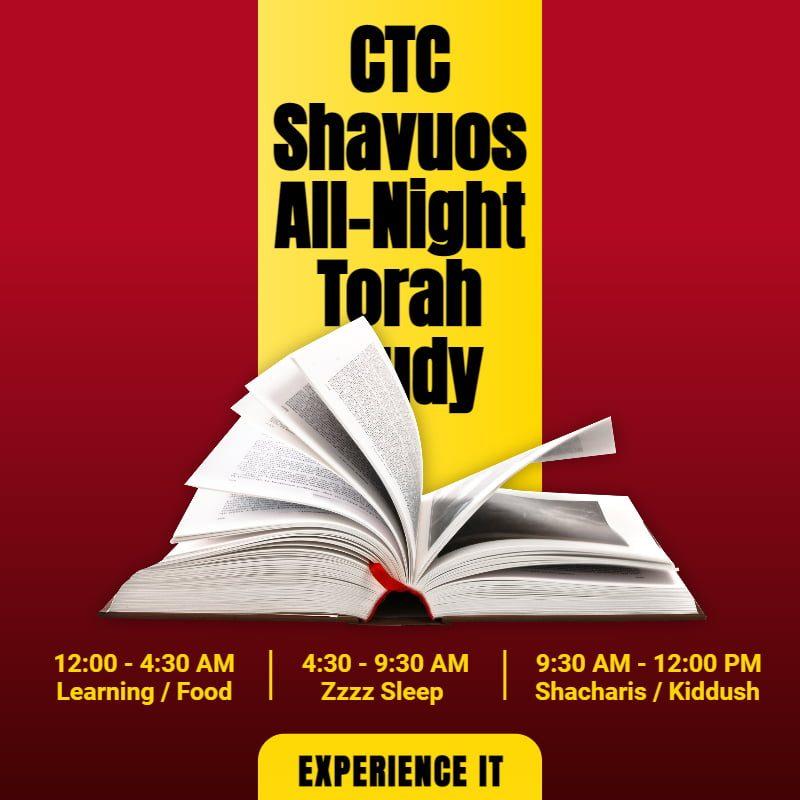 CTC Shavuos All-Night Torah Study 1