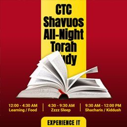 CTC Shavuos All-Night Torah Study 10
