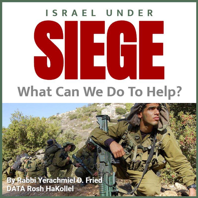 Ask the Rabbi: Israel Under Siege 1