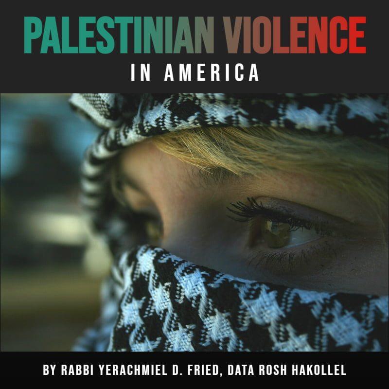 Ask the Rabbi: Palestinian Violence in America 1