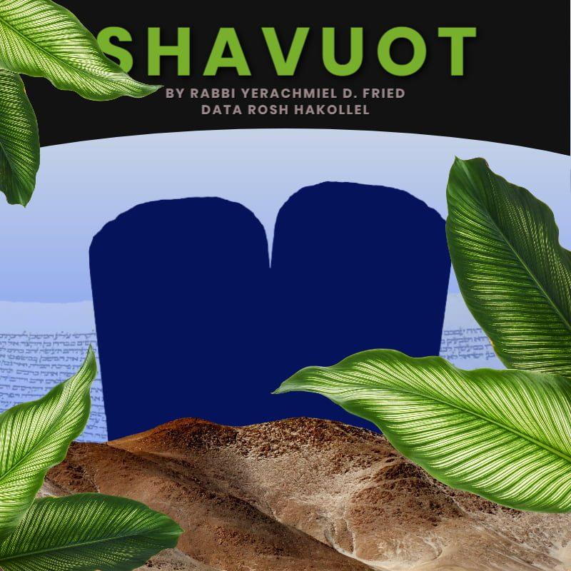 Ask the Rabbi: Shavuot 1