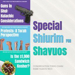 Special Shiurim for Shavuos 4