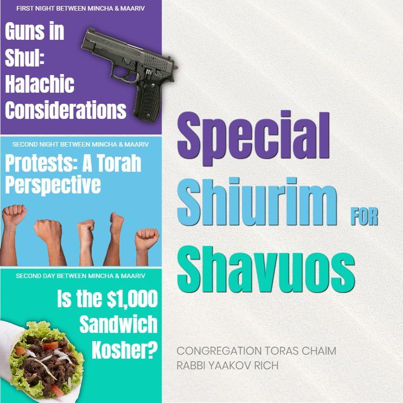 Special Shiurim for Shavuos 1