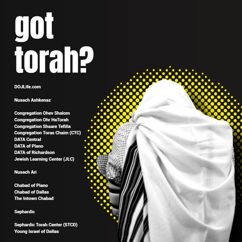 got torah? Davening & Learning Resume Across the DOJ Metroplex 1