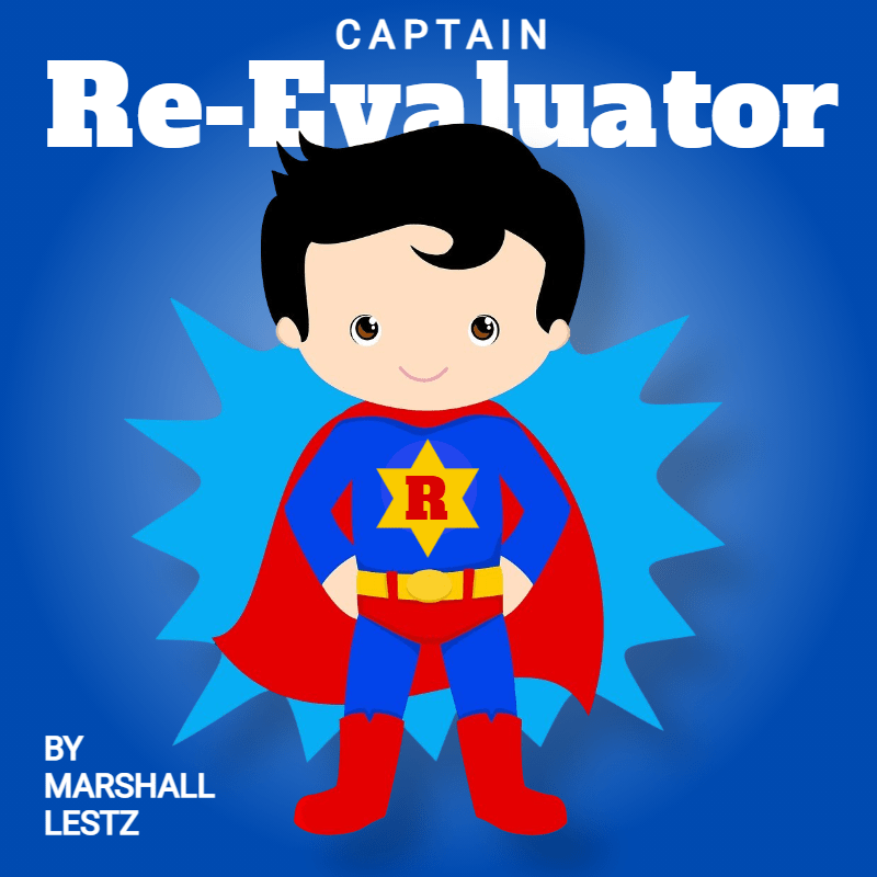 Your Super Power: Captain Re-Evaluator 1