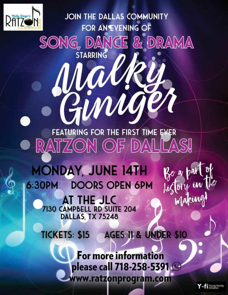 Song, Dance & Drama Starring Malky Giniger Featuring Ratzon of Dallas 1