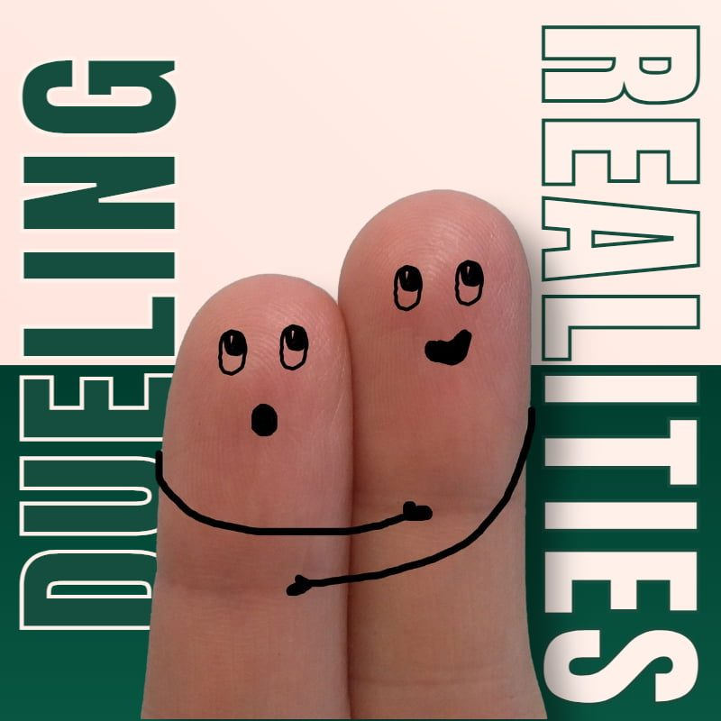 Dueling Realities 1