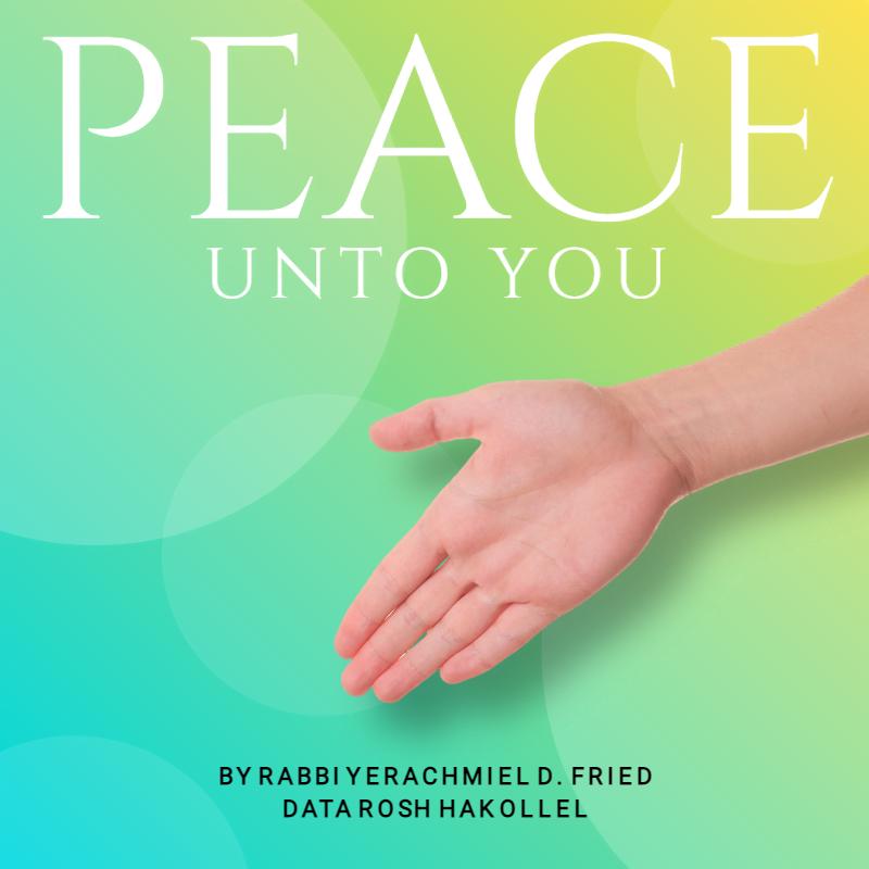 Ask the Rabbi: Shalom Aleichem: Peace Unto You 1