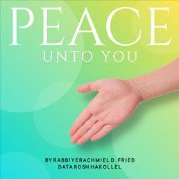 Ask the Rabbi: Shalom Aleichem: Peace Unto You