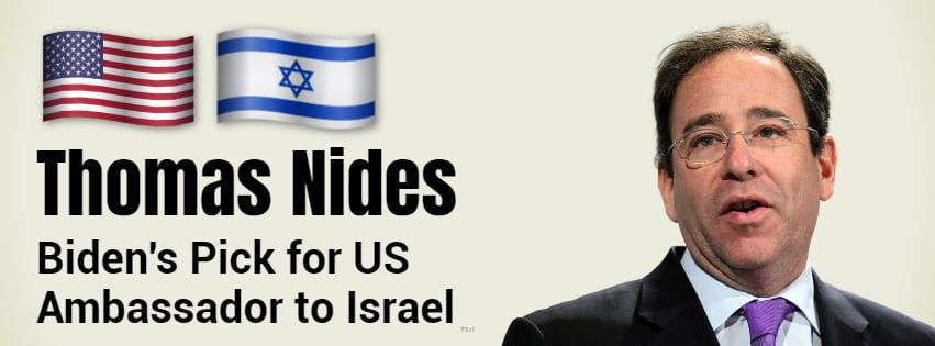 Watch: Who Is Thomas Nides, Biden's Pick For Ambassador To Israel? 1