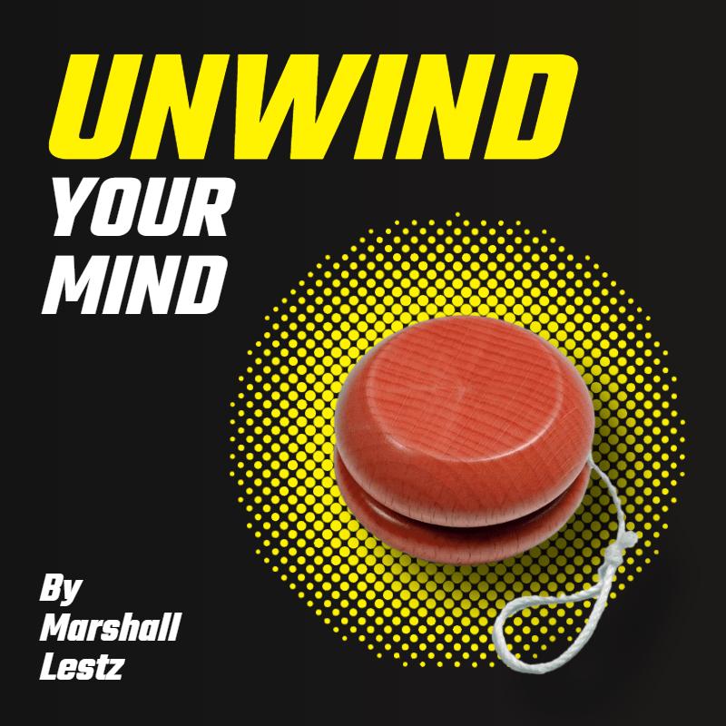 Unwind Your Mind 1