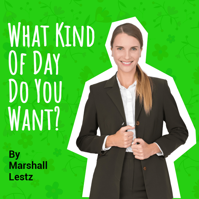 What Kind of Day Do You Want? 1