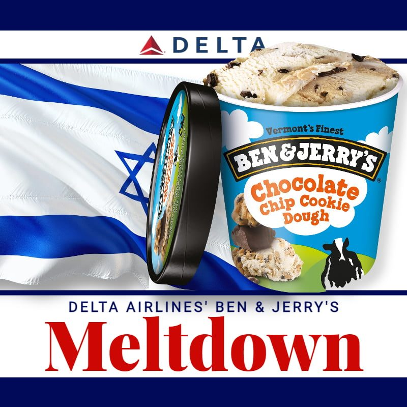 Meltdown. Delta Passengers Outraged At Airline's Serving Ben & Jerry's On Flight To Israel