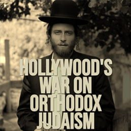 Opinion: Hollywood's Painful War On Orthodox Judaism