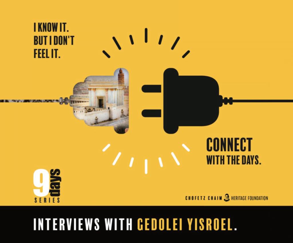 "The 9 Days Series: Interviews with Gedolei Yisroel: HaRav Elya Brudney, shlit""a 1"
