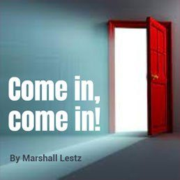 Rebuilding Series: Come in, Come in! By Marshall Lestz