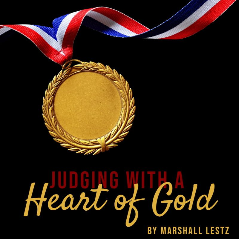 Rebuilding Series: Judging with a Heart of Gold. By Marshall Lestz