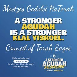 A Letter from the Moetzes Gedolei HaTorah – The Council of Torah Sages