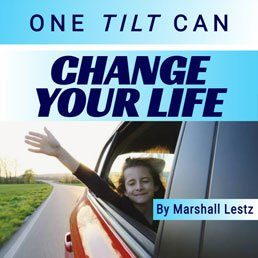 Rebuilding Series: One Tilt Can Change Your Life. By Marshall Lestz