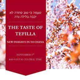 The Taste of Tefilla: New Insights Into Chana