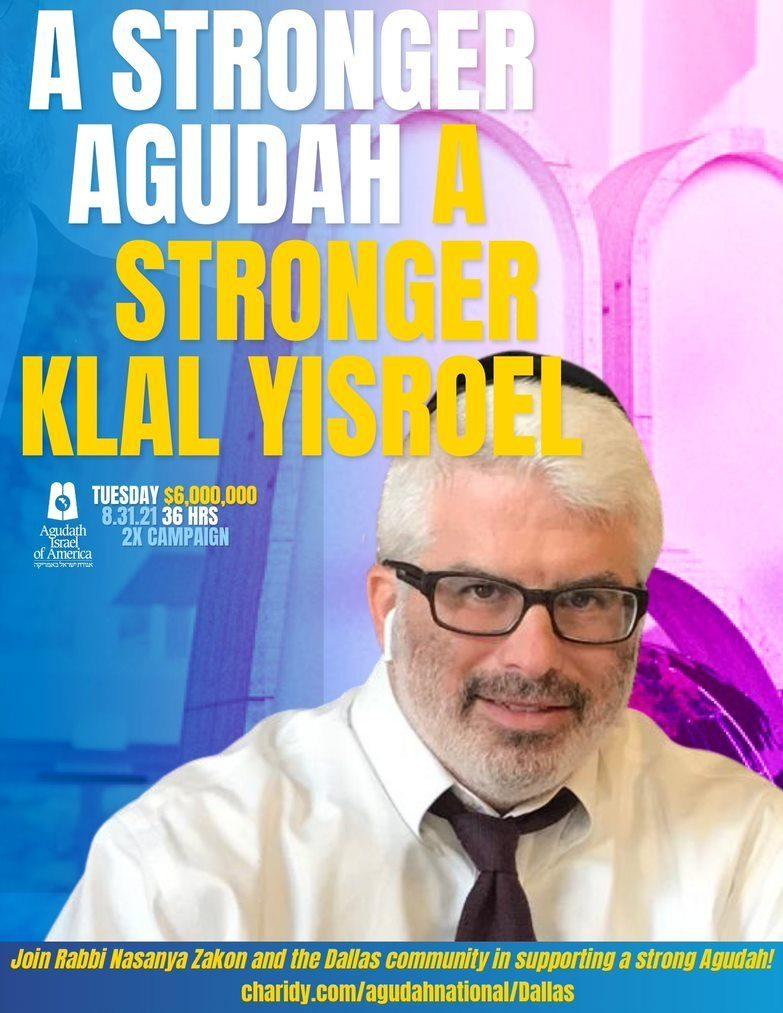 Watch the Video: A Stronger Agudah. A Stronger Klal Yisroel - Join Rabbi Nasanya Zakon 1