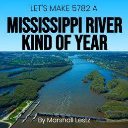Rebuilding Series: Let's Make 5782 A Mississippi River Kind Of Year. By Marshall Lestz