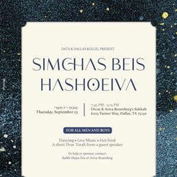 DATA and Dallas Kollel Present a Simchas Beis Hashoeiva