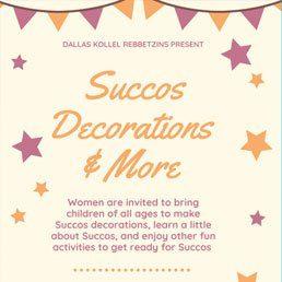 Dallas Kollel Rebbetzins Present: Succos Decorations and More