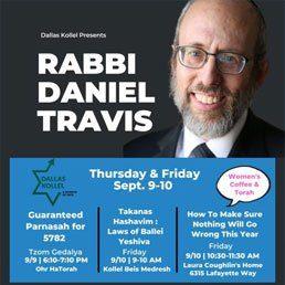 Dallas Kollel Presents Rabbi Daniel Travis