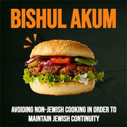 Avoiding Non-Jewish Cooking in Order to Maintain Jewish Continuity: A Halachic Analysis. By Rabbi Yair Hoffman