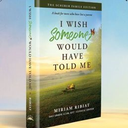 The Book for Jewish Teens Who Have Lost a Parent. By Miriam Ribiat