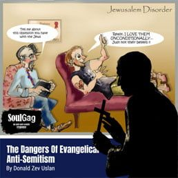 In Our Midst: The Dangers Of Evangelical Anti-Semitism