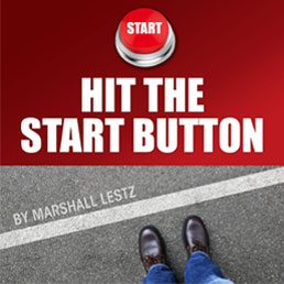 Rebuilding Series: Hit the Start Button. By Marshall Lestz